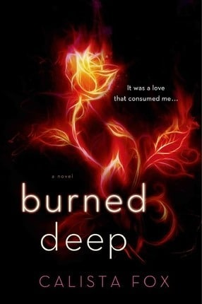 Burned Deep by Calista Fox