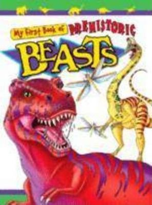 My First Book of Prehistoric Beasts by Book Company Authors