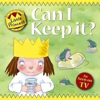 Little Princess: Can I Keep it? by Tony Ross