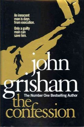 The Confession (First Edition) by John Grisham