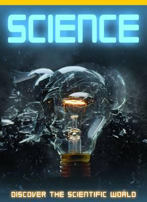 Science: Discover the Scientific World by John Farndon