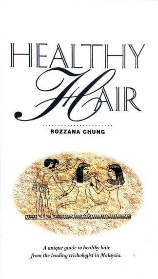 Healthy Hair (Signed Copy) by Rozzana Chung