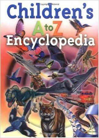 Children's A to Z Encyclopedia by Steve Parker
