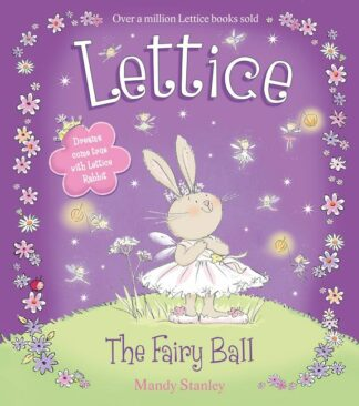 Lettice: The Fairy Ball by Mandy Stanley