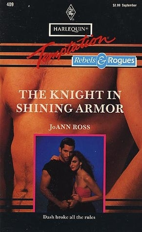 The Knight in Shining Armor (Rebels and Rogues) by Joann Ross