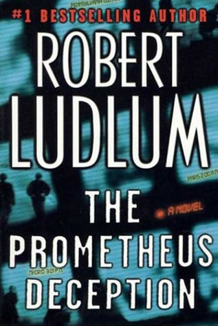 The Prometheus Deception (BOOK JACKET MISSING) by Robert Ludlum