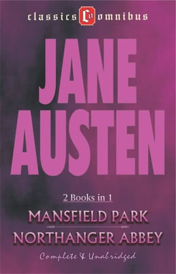Mansfield Park and Northanger Abbey (Complete and Unabridged) by Jane Austen