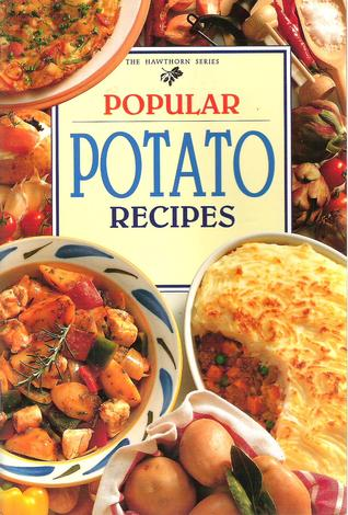 Popular Potato Recipes by Lynn Humphries (ed.)
