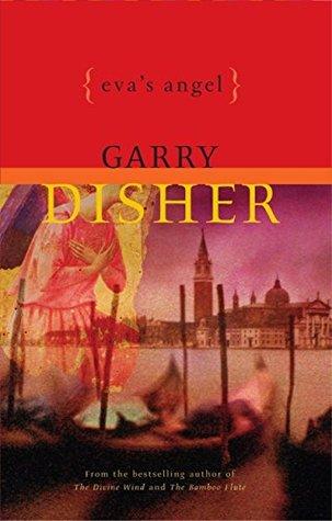 Eva's Angel by Garry Disher