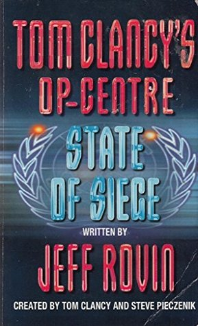 Tom Clancy's Op-Centre: State of Siege by Jeff Rovin