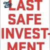 The Last Safe Investment: Spending Now to Increase Your True Wealth Forever by Bryan Franklin