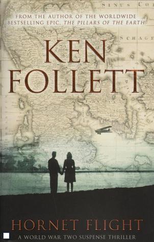 Hornet Flight by Ken Follett