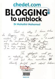 Chedet.Com: Blogging To Unblock/Blog Merentas Halangan (Bilingual Malay-English) by Dr Mahathir Mohamad