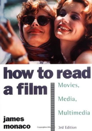 How to Read a Film (3rd Edition) (Dust Jacket Missing) by James Monaco