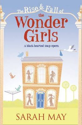 The Rise & Fall of the Wonder Girls by Sarah May