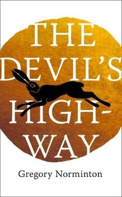 The Devil's Highway (LImited Edition Proof) by Gregory Norminton