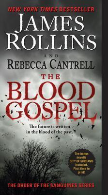 The Blood Gospel by James Rollins