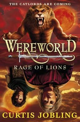Wereworld: Rage of Lions by Curtis Jobling