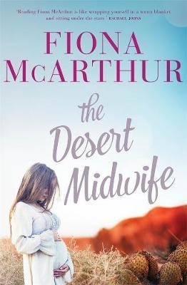 The Desert Midwife by Fiona Mcarthur