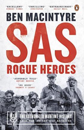 SAS: Rogue Heroes by Ben Macintyre