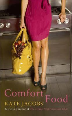 Comfort Food by Kate Jacobs