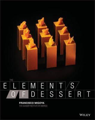 The Elements of Dessert by Francisco Migoya