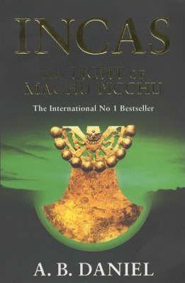 The Light of Machu Picchu by A. B. Daniel