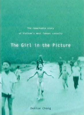 The Girl in the Picture by Denise Chong