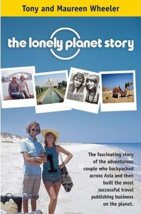 The Lonely Planet Story by Maureen Wheeler