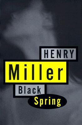 Black Spring by Henry Millerm