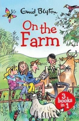 On The Farm by Enid Blyton