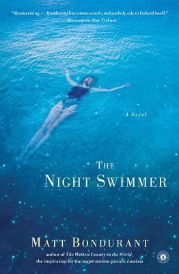 The Night Swimmer by Matt Bondurant