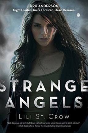 Strange Angels by Lili St. Crow