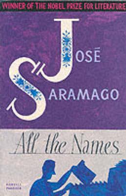 All the Names by Jose Saramago