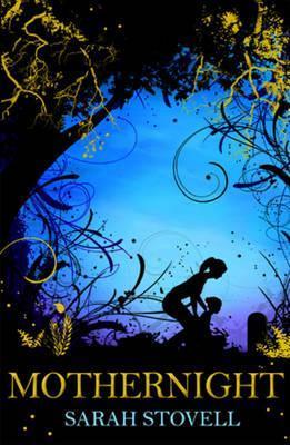 Mothernight by Sarah Stovell