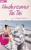 Undercover Tai Tai by Maya O. Calica