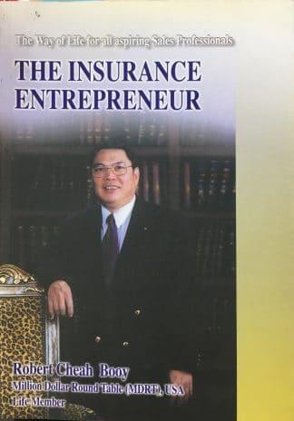 The Insurance Entrepreneur by Robert Cheah Booy