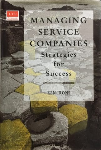 Managing Service Companies: Strategies for Success by Ken Irons