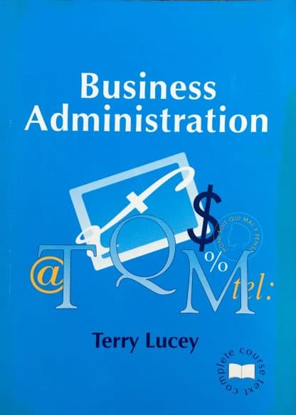 Business Administration by T. Lucey