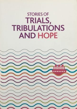 Stories of Trials, Tribulations and Hope by Various Authors