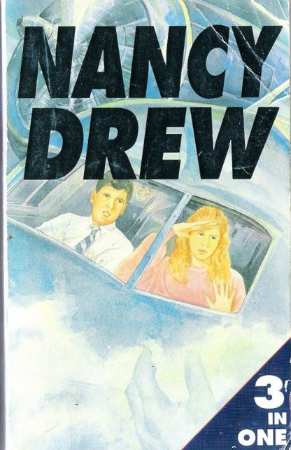 Nancy Drew: 3 in one: The Crooked Banister, The Sky Phantom, The Thirteenth Pearl