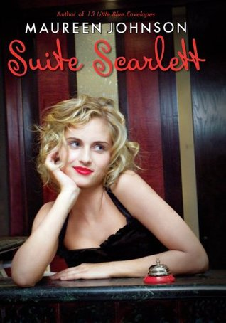 Suite Scarlett by Maureen Johnson