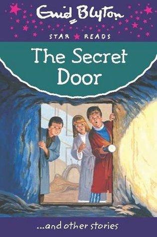 The Secret Door (Enid Blyton: Star Reads Series #48) by Enid Blyton