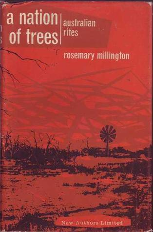 A Nation of Trees (Dust Jacket Missing) (1964) by Rosemary Millington