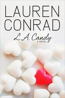 L.A. Candy (Dust Jacket Missing) by Lauren Conrad