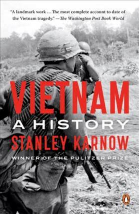Vietnam: A History by Stanley Karnow