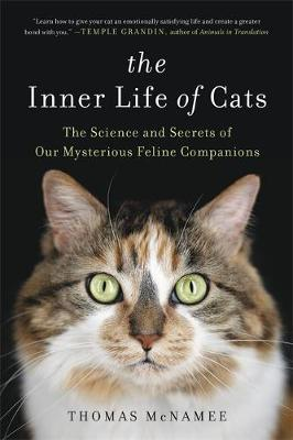 The Inner Life of Cats by Thomas McNamee