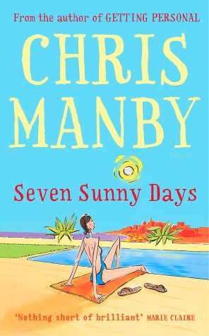 Seven Sunny Days by Chrissie Manby