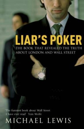 Liar's Poker: The Book That Revealed the Truth About London and Wall Street by Michael Lewis