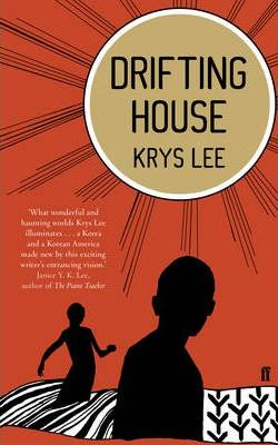 Drifting House by Krys Lee